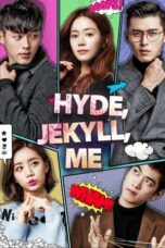 Hyde, Jekyll, Me #Complete